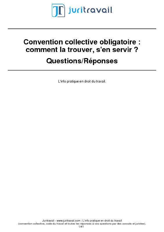 Page 0 du dossier Convention collective obligatoire : comment la trouver, s'en servir ?