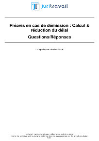 Preavis De Demission Comment Calculer Reduire Sa Duree
