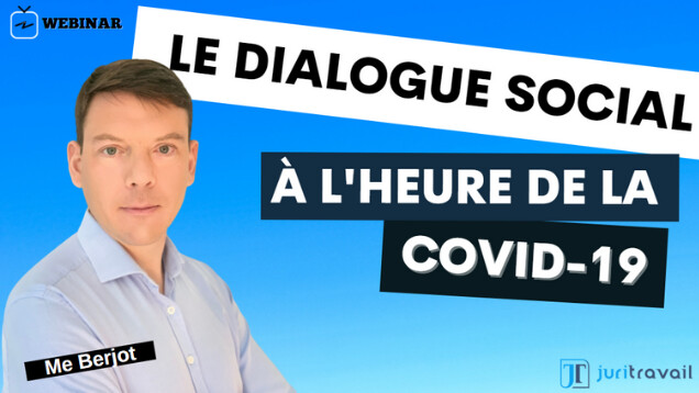 [VIDEO] Les impacts de la COVID-19 sur le dialogue social